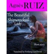 The Beautiful Shipwrecked Lady - eBook