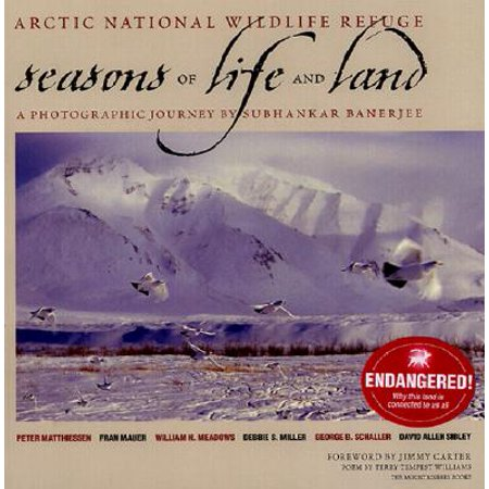 Arctic National Wildlife Refuge : Seasons of Life and (Assateague National Wildlife Refuge)
