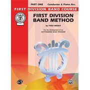 First Division Band Course: First Division Band Method, Part 1: Conductor (Paperback)
