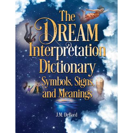 The Dream Interpretation Dictionary : Symbols, Signs, and Meanings](Meaning Of Halloween Symbols)