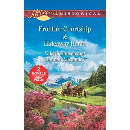 Frontier Courtship & Hideaway Home - (Hannahs Hideaway)