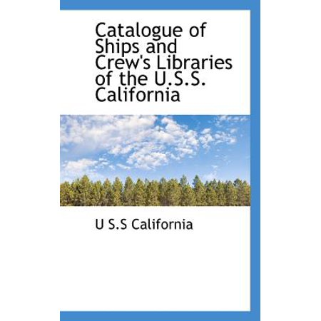 Catalogue of Ships and Crew's Libraries of the U.S.S. - Catalogue Shops