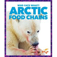 Who Eats What?: Arctic Food Chains (Hardcover)