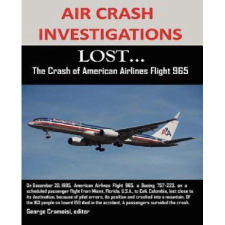 Air Crash Investigations  Lost   The Crash Of American Airlines Flight 965
