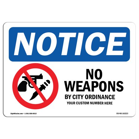 OSHA Notice - NOTICE No Weapons By City Sign | Heavy Duty Sign or Label Avery Heavy Duty Labels