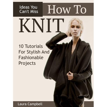 How To Knit: 10 Tutorials For Stylish And Fashionable Projects + Ideas You Can't Miss - eBook](Halloween Face Paint Ideas Tutorial)