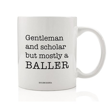 Scholarly Gentleman BALLER Coffee Mug Funny Gift Idea for Hustling Smart Moneymaker Husband Dad Brother Son Great Christmas Father's Day Graduation Birthday Present 11oz Ceramic Cup Digibuddha DM0566