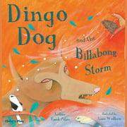 Dingo Dog and the Billabong Storm - Audiobook