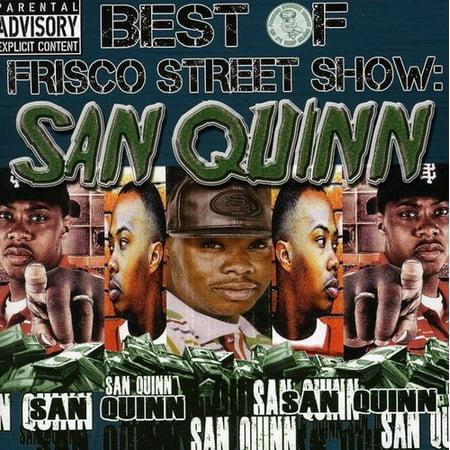 Best Of Frisco Street Show  San Quinn  Explicit