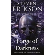 Forge of Darkness : Book One of the Kharkanas Trilogy (A Novel of the Malazan Empire)