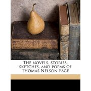 The Novels, Stories, Sketches, and Poems of Thomas Nelson Page