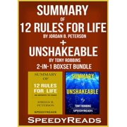 Summary of 12 Rules for Life: An Antidote to Chaos by Jordan B. Peterson + Summary of Unshakeable by Tony Robbins 2-in-1 Boxset Bundle - eBook