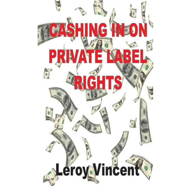Cashing In On Private Label Rights (Paperback)