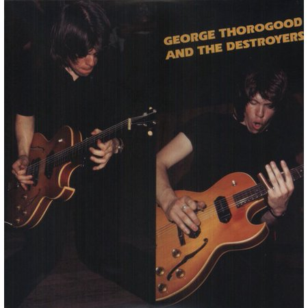 George Thorogood & Destroyers (Vinyl) (George Thorogood And The Destroyers September 27)