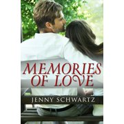 Memories Of Love (Novella) - eBook