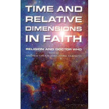Time and Relative Dimensions in Faith (Time And Relative Dimension In Space T Shirt)