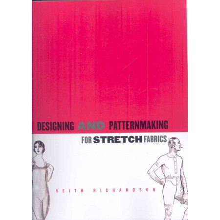 Design and Patternmaking for Strech Fabrics