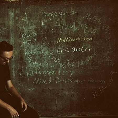 Eric Church, Mr Misunderstood, (CD) (Eric Church Caught In The Act Vinyl)