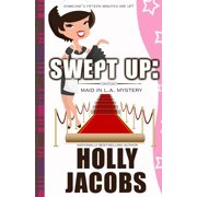 Swept Up : A Maid in La Mysteries