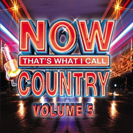 NOW Country, Vol. 5