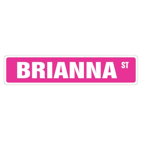 BRIANNA Street Sign Childrens Name Room Sign   Indoor/Outdoor   24