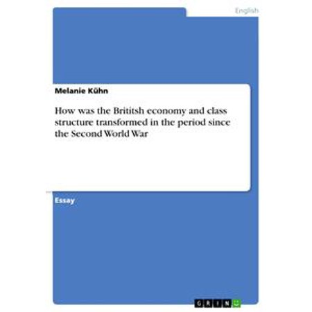 Second Class Citizen Book (How was the Brititsh economy and class structure transformed in the period since the Second World War - eBook )