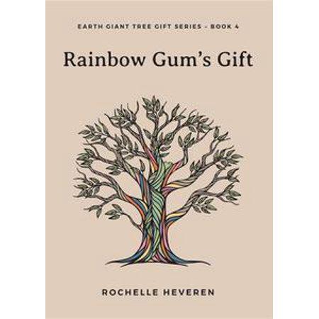 Rainbow Gum's Gift - eBook (Rainblow Gum)