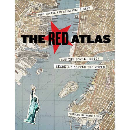 The Red Atlas : How the Soviet Union Secretly Mapped the