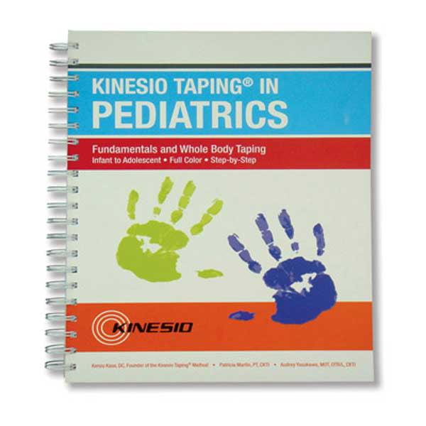 Kinesio Taping in Pediatrics Fundamentals Whole Body Manual