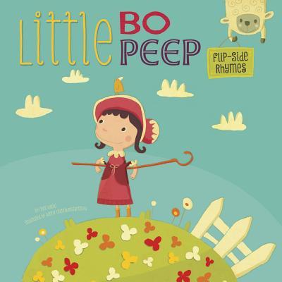 Little Bo Peep Flip-Side Rhymes (Little Bo Peep Toy Story)