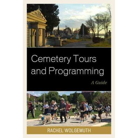 Cemetery Tours And Programming  A Guide