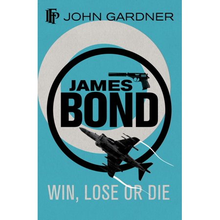 Win, Lose or Die - eBook