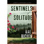 Sentinels of Solitude: A Novel of Suspense and Love (Paperback)