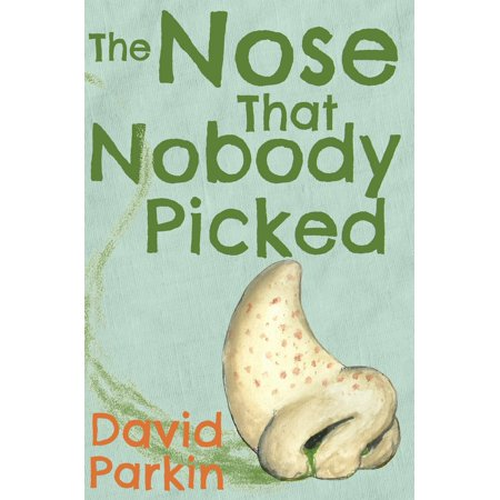 Fantasy Nose (The Nose That Nobody Picked - eBook )