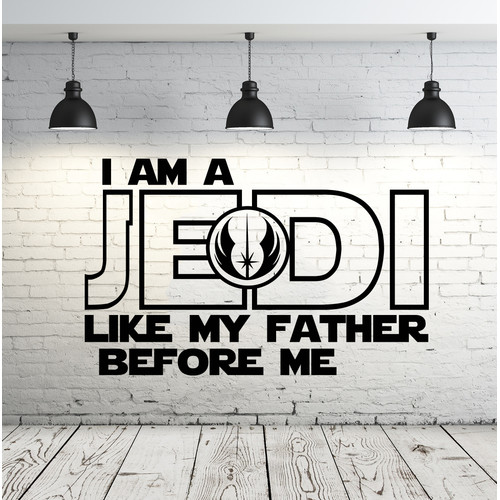 Decal House I am a Jedi, Like My Father Before Me Wall Decal