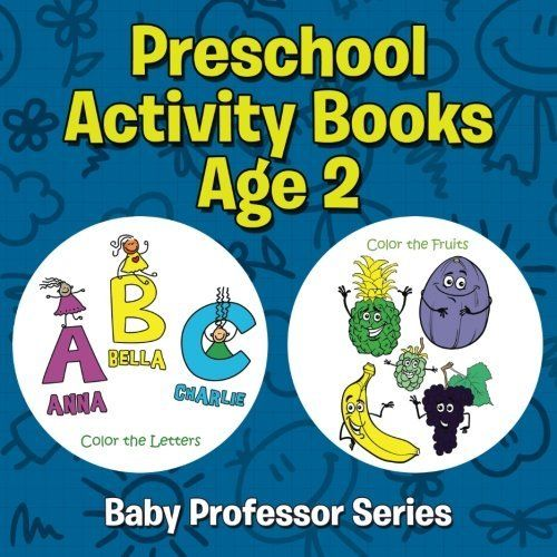 Preschool Activity Books Age 2: Baby Professor Series by