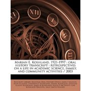 Marian E. Koshland, 1921-1997 : Oral History Transcript: Retrospectives on a Life in Academic Science, Family, and Community Activities / 200