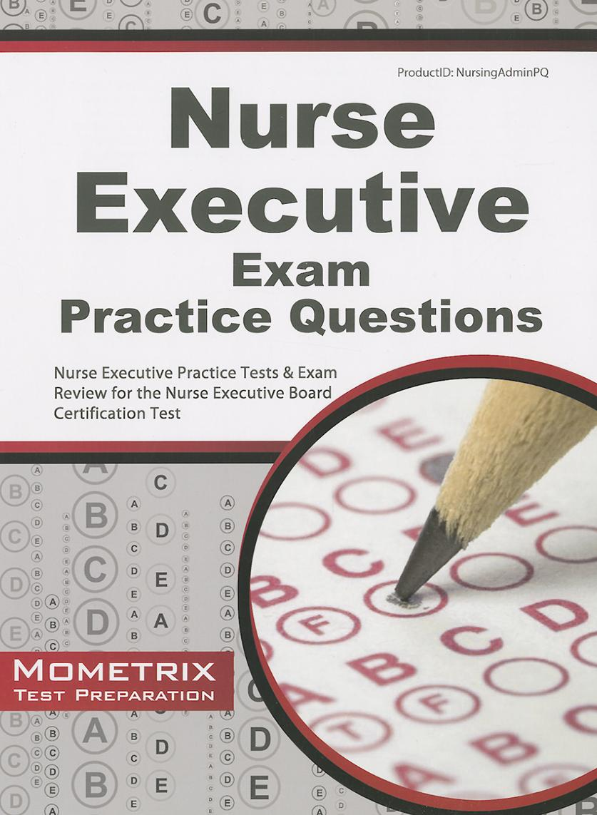 Nurse Executive Exam Practice Questions Walmart