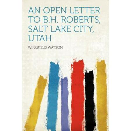 An Open Letter to B.H. Roberts, Salt Lake City, Utah](Halloween City Hours In Utah)