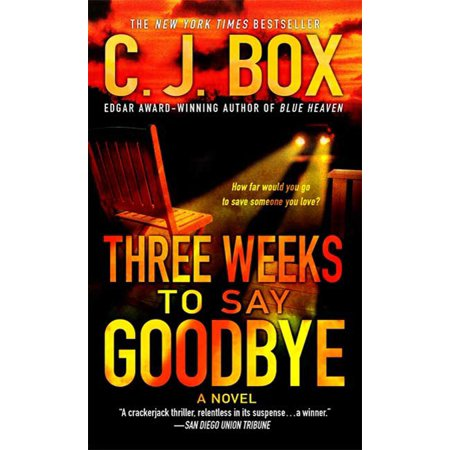 Three Weeks to Say Goodbye : A