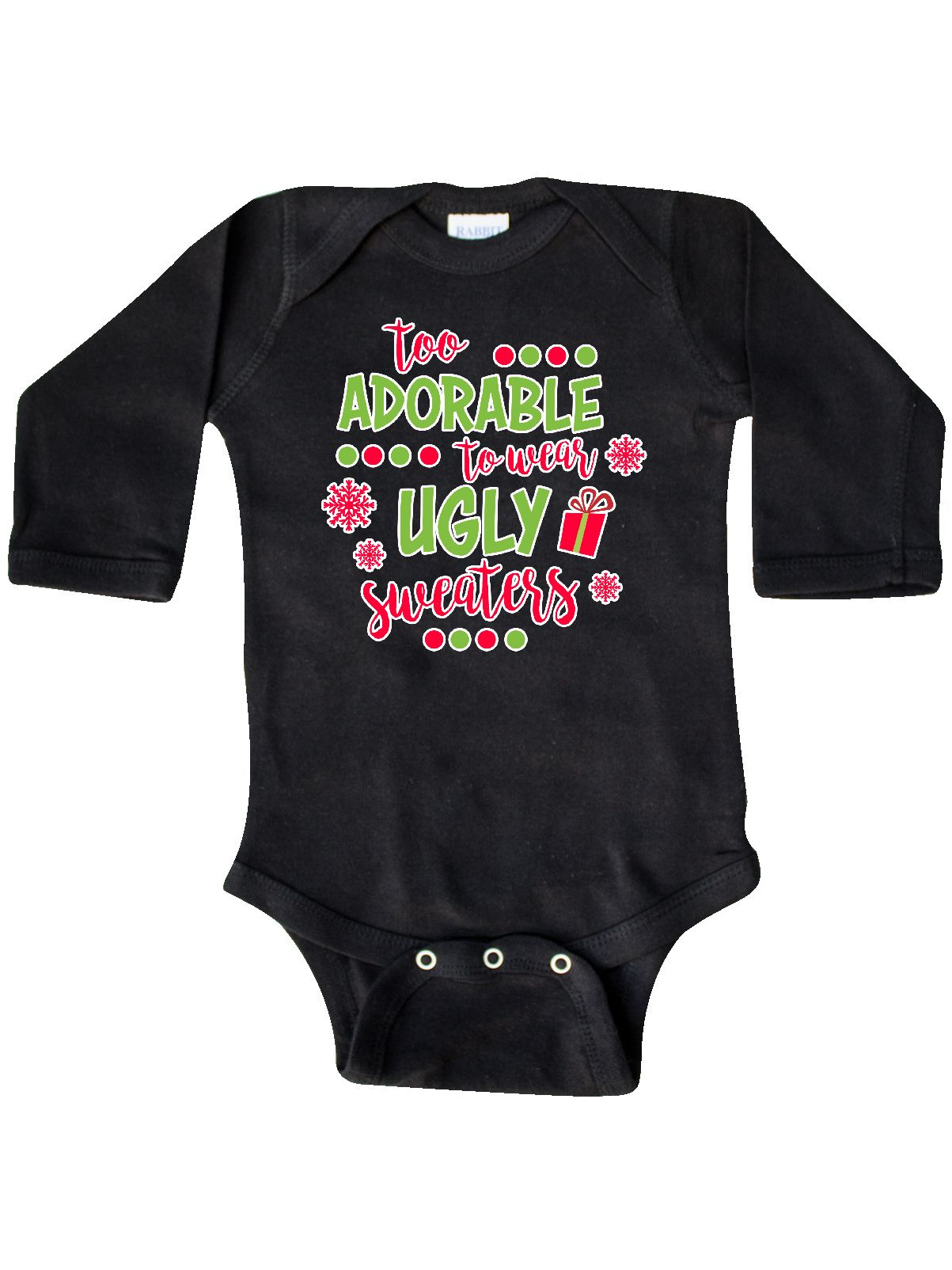 Too Adorable To Wear Ugly Sweaters Long Sleeve Creeper