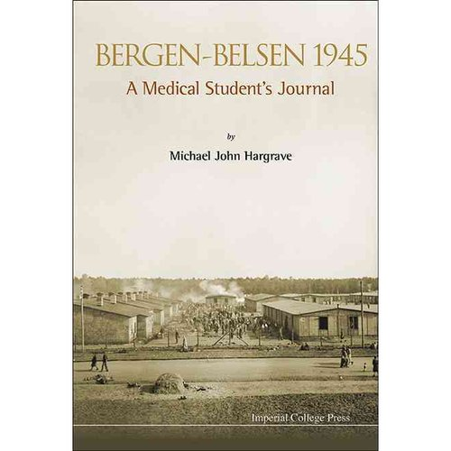 Bergen-Belsen 1945: A Medical Student's Journal