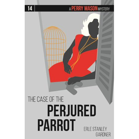 Perry Mason Mysteries: The Case of the Perjured Parrot
