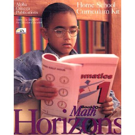 Horizons Math Home School Curriculum Kit : Boxed Sets Include 2 Full-Color Student Books and a Comprehensive Teacher Handbook.