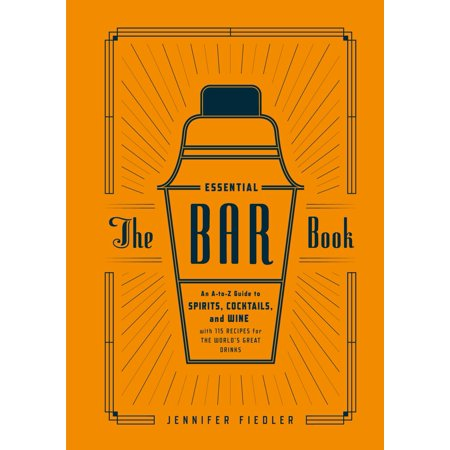 The Essential Bar Book : An A-to-Z Guide to Spirits, Cocktails, and Wine, with 115 Recipes for the World's Great Drinks - Festive Halloween Drink Recipes