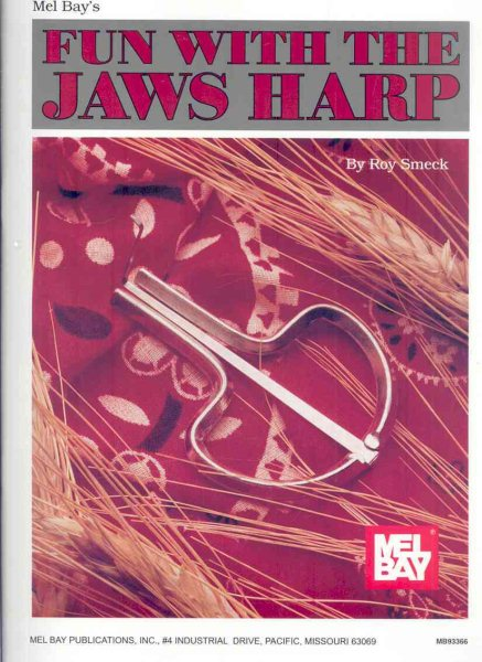 Mel Bay's Fun With the Jaws Harp by