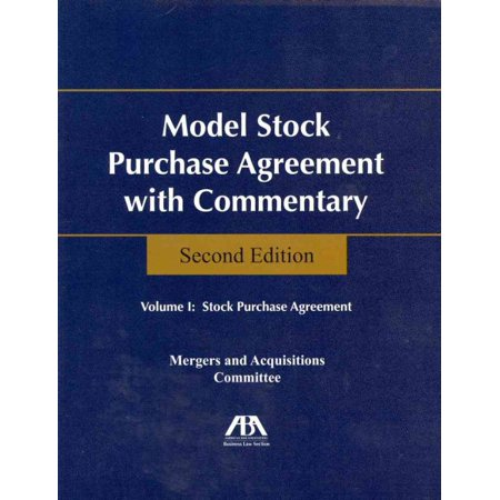 Model Stock Purchase Agreement with Commentary (Aba Model Stock Purchase Agreement With Commentary)