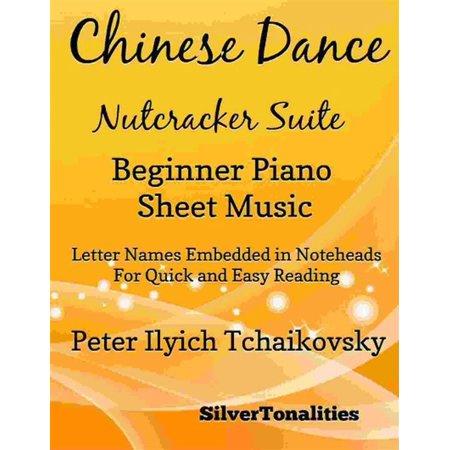 Chinese Dance Nutcracker Suite Beginner Piano Sheet Music - (Nutcracker Suite Dances)