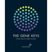 The Gene Keys : Unlocking the Higher Purpose Hidden in Your DNA