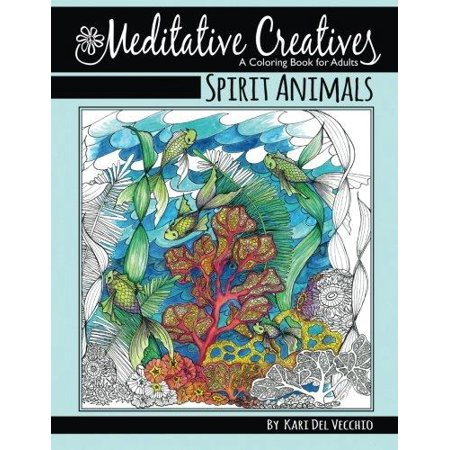 Spirit Animals Meditative Creatives Coloring Book For Adults